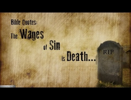 The wages of sin is death and hell